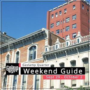 Things to do in the Gaslamp Quarter: September 29 – October 2