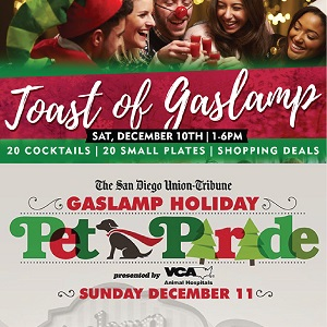 A Jolly Holiday Weekend in the Gaslamp!