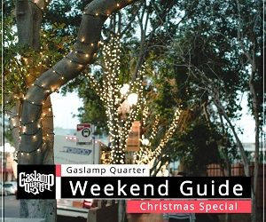 Things to do in the Gaslamp Quarter: Christmas Special