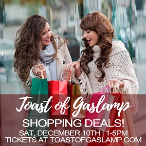 Toast of Gaslamp Shopping Deals!