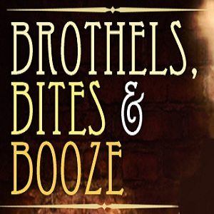 Brothels, Bites and Booze Tour