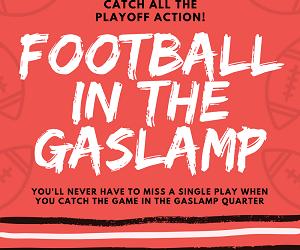 Make a Winning Play!  Watch the NFL Playoffs in the Gaslamp Quarter