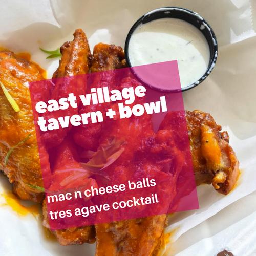 east village tavern + bowl
