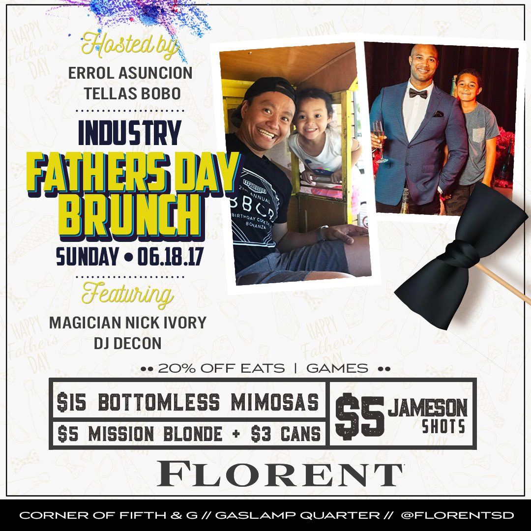 Florent-Industry-Fathers-Day gaslamp san diego