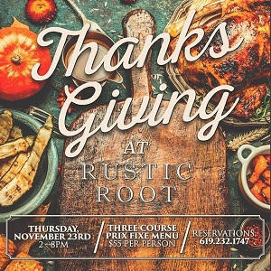 downtown san diego gaslamp quarter Thanksgiving at Rustic Root!