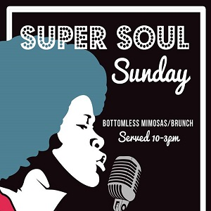 Super Soul Sunday at Tin Roof