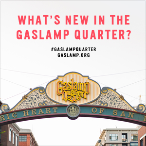 Visit these New Businesses in the Gaslamp Quarter Today!