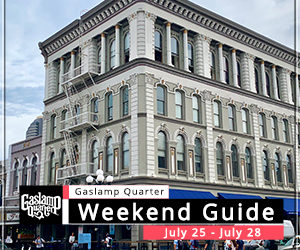 Things to do in the Gaslamp Quarter: July 25-28