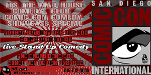 downtown san diego gaslamp quarter comic-con mad house comedy club