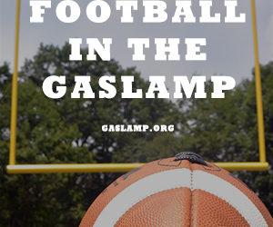 Fall Football Watching in the Gaslamp!