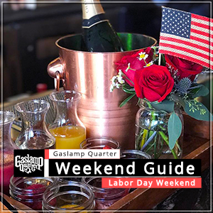 Things to do in the Gaslamp Quarter: Labor Day Weekend