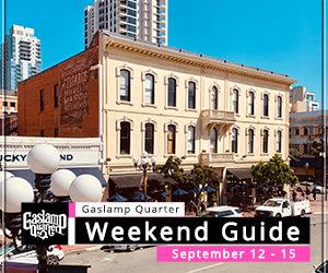 Things to do in the Gaslamp Quarter: September 12-15