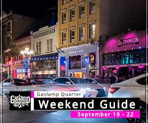 Things to do in the Gaslamp Quarter: September 19-22