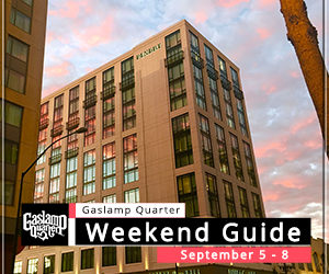 Things to do in the Gaslamp Quarter: September 5-8