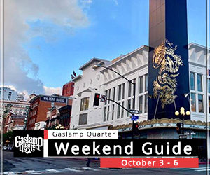 Things to do in the Gaslamp Quarter: October 3-6