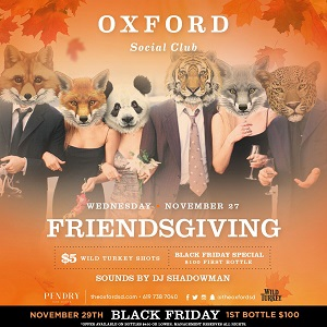 Friendsgiving- Oxford Social Club